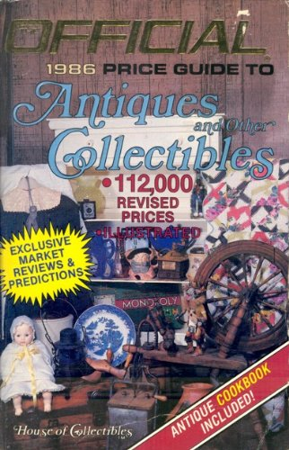 Official Price Guide to Antiques and Other Collectibles: Collectibles, House of