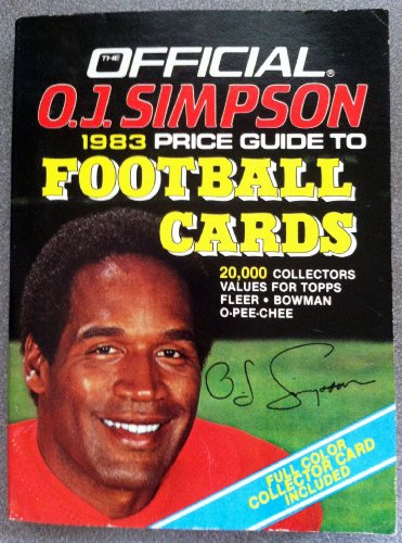 9780876373231: The Official O. J. Simpson 1983 Price Guide to Football Cards