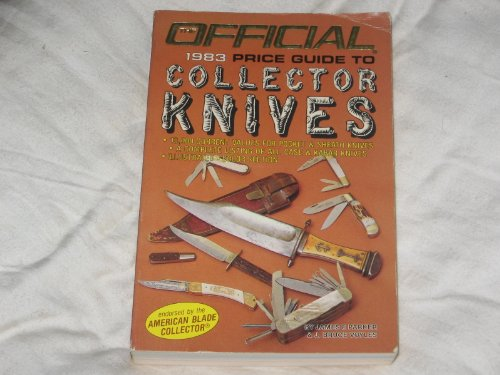 Official 1983 Price Guide to Collector Knives: James F Parker