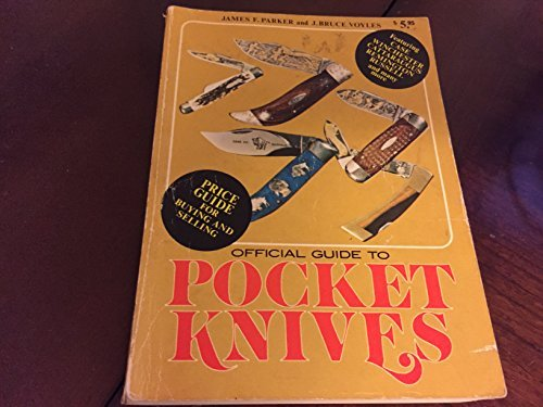OFFICIAL GUIDE TO POCKET KNIVES: Parker, James F.