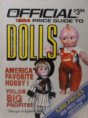 Official Price Guide to Dolls (9780876374344) by House of Collectibles