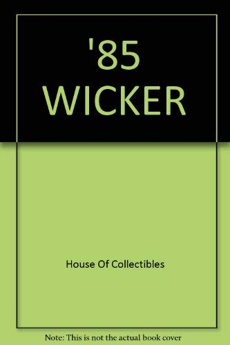 85 Wicker: House Of Collectibles