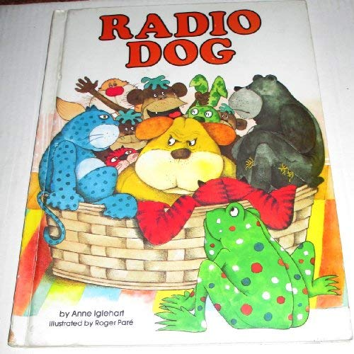 RADIO DOG Double Book with THE BEAR UNDER THE BED by Louis Ross, Illustrated by DyAnne DiSalvo: ...