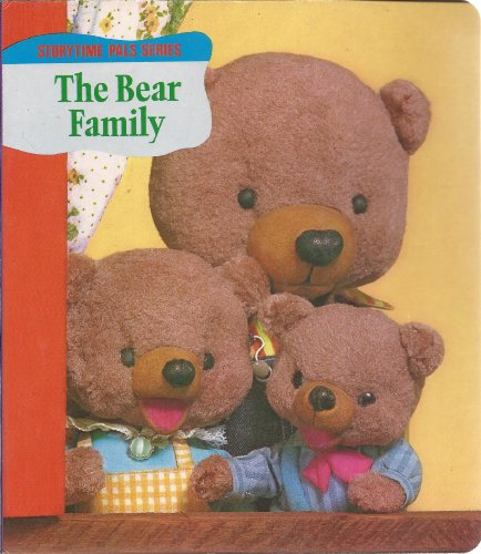 The Bear Family (Storytime Pals Series) (087637626X) by House of Collectibles