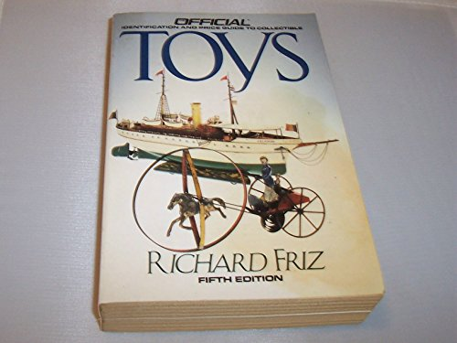 9780876378038: Toys (OFFICIAL PRICE GUIDE TO COLLECTIBLE TOYS)