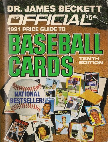9780876378076: The Official 1991 Price Guide to Baseball Cards, 10th Edition