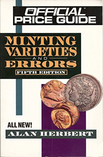 9780876378250: Minting Varieties and Errors: Fifth Edition (OFFICIAL PRICE GUIDE TO MINT ERRORS)