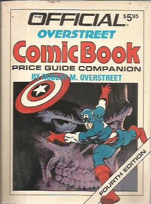 9780876378274: Official Overstreet Comic Book Price Guide Companion (Official Overstreet Comic Book Companion)