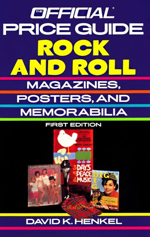 9780876378519: Rock and Roll Magazines, Posters and Memorabilia (OFFICIAL IDENTIFICATION AND PRICE GUIDE TO ROCK AND ROLL MAGAZINES, POSTERS, AND MEMORABILIA)