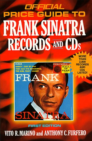 9780876379035: Frank Sinatra Records and CDs, 1st edition (Official Price Guide to Frank Sinatra Collectibles)