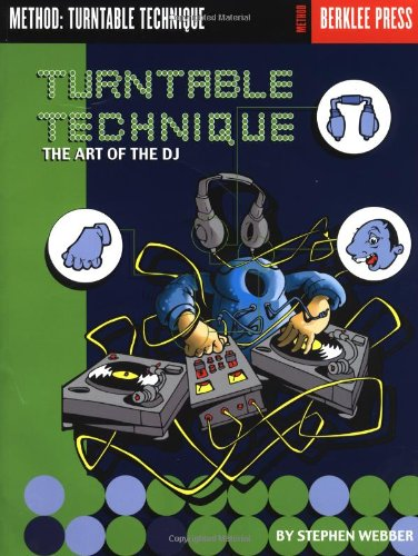 9780876390108: Turntable Technique: The Art of the DJ