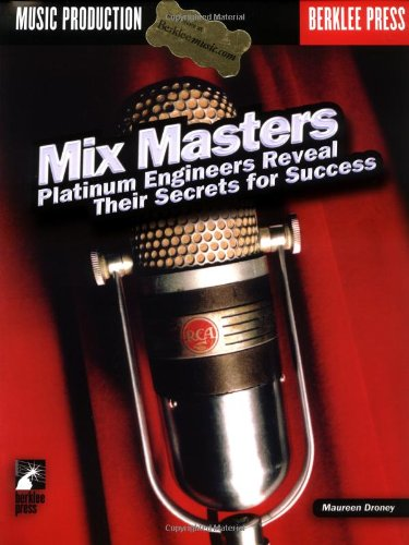 9780876390191: Mix Masters: Platinum Engineers Reveal Their Secrets for Success