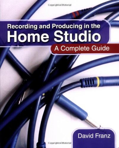 9780876390481: Recording and Producing in the Home Studio: A Complete Guide