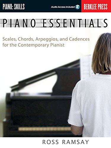 9780876390498: Piano Essentials: Scales, Chords, Arpeggios, and Cadences for the Contemporary Pianist (Book & CD)