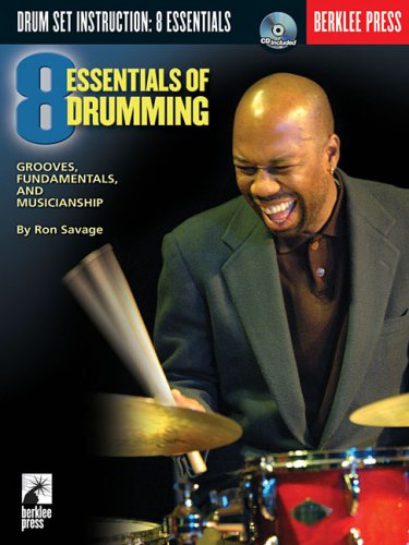 9780876390511: Eight Essentials of Drumming: Grooves, Fundamentals, and Musicianship (Book & CD)