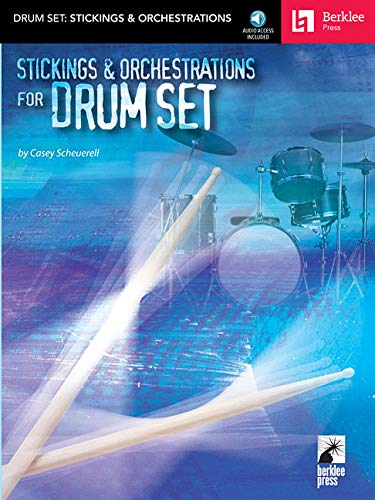 9780876390528: STICKINGS AND ORCHESTRATIONS FOR DRUM SET BK/CD BERKLEE PRESS