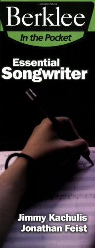 9780876390542: Essential Songwriter: Craft Great Songs & Become a Better Songwriter (Berklee in the Pocket)