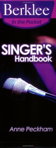 9780876390573: Singer's Handbook: A Total Vocal Workout in One Hour or Less! (Berklee in the Pocket)