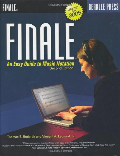 9780876390689: Finale: An Easy Guide to Music Notation - Second Edition