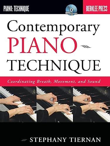 9780876390771: Contemporary Piano Technique-Coordinaing Breath Movement And Sound Bk/Dvd