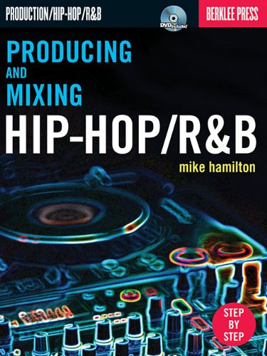 9780876390856: Producing and Mixing Hip-Hop/R&B (Book & DVD)