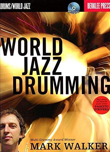 9780876390900: Mark Walker: World Jazz Drumming (Book & CD)