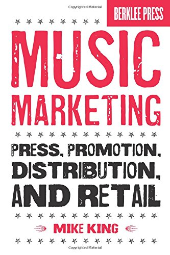 9780876390986: Music Marketing: Press, Promotion, Distribution, and Retail (Book & CD)
