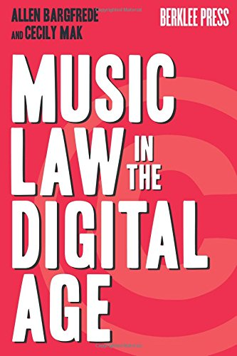 9780876390993: Music Law in the Digital Age