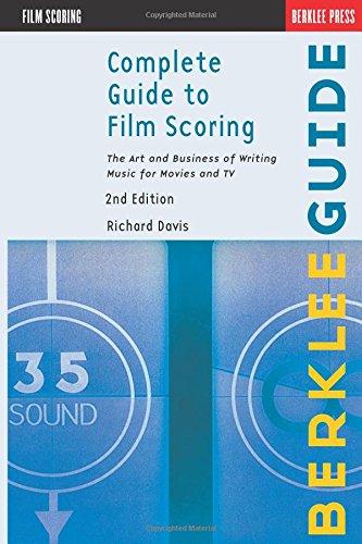 Complete Guide to Film Scoring: Davis, Richard