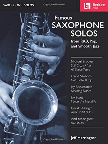 9780876391129: Famous Saxophone Solos: from R&B, Pop and Smooth Jazz