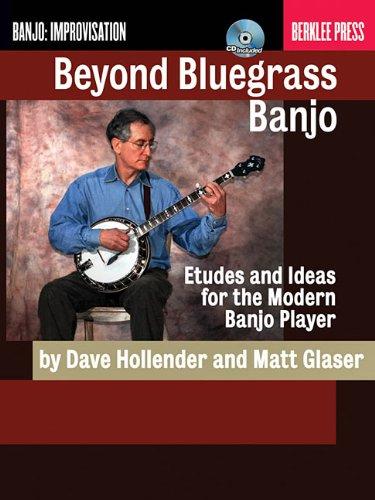 9780876391181: Beyond Bluegrass Banjo - Book/Cd (Banjo: Improvisation)