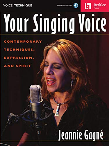 9780876391266: Your Singing Voice: Contemporary Techniques, Expression, and Spirit