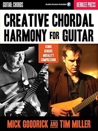 9780876391280: Berklee Goodrick Mick & Miller Tim Creative Chordal Harmony Gtr Bk/Cd