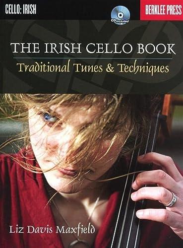 9780876391372: The Irish Cello Book: Traditional Tunes & Techniques