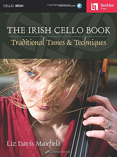 9780876391372: The Irish Cello Book: Traditional Tunes & Techniques Bk/Online Audio