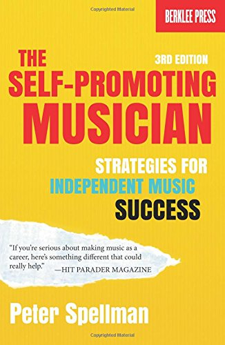 9780876391396: The Self-Promoting Musician: Strategies for Independent Music Success (3rd Edition)