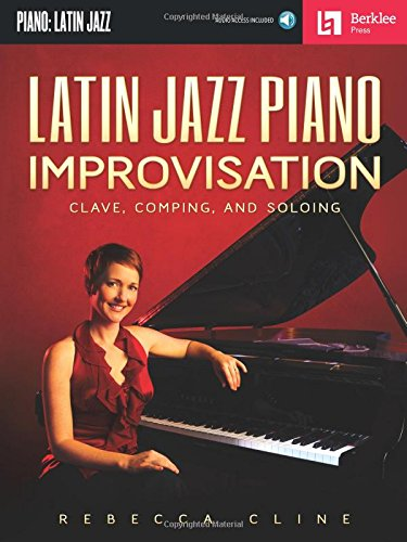 9780876391419: Rebecca cline: latin jazz piano improvisation piano+CD