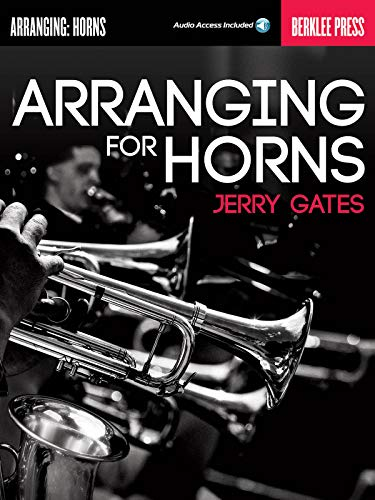 9780876391457: Arranging For Horns - Berklee Press (Book/Audio)