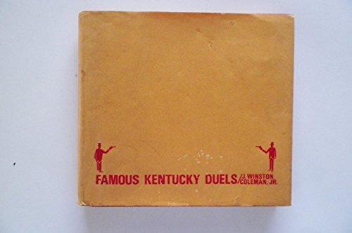 FAMOUS KENTUCKY DUELS: Coleman, J. Winston