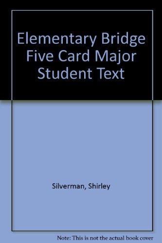 9780876430187: Elementary Bridge Five Card Major Student Text