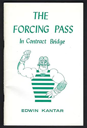 Forcing Pass in Contract Bridge: Edwin Kantar