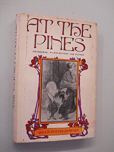 9780876450499: At The Pines: Swinburne and Watts-Dunton in Putney