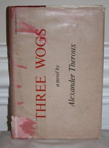 9780876450550: Three Wogs