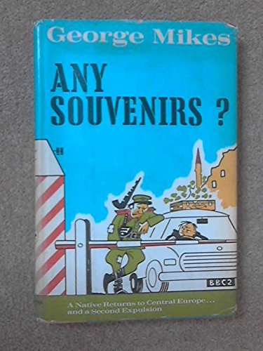 9780876450581: Any souvenirs?: Central Europe revisited