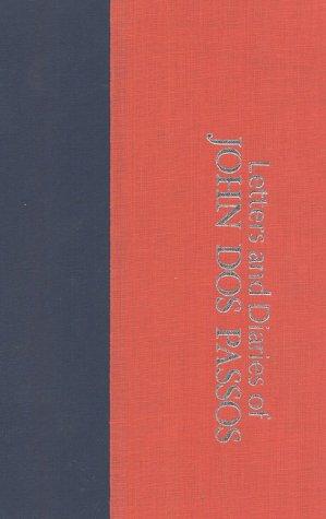 The Fourteenth Chronicle: Letters & Diaries of John DOS Passos: Dos Passos, John; Townsend ...