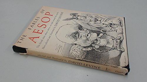 The Fables of Aesop: Aesop; David Levine