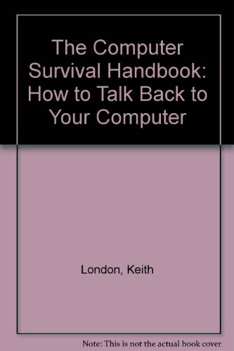 9780876451038: The Computer Survival Handbook for Businesspeople