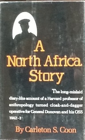 9780876451083: A North Africa Story: The Anthropologist as OSS Agent 1941-1943
