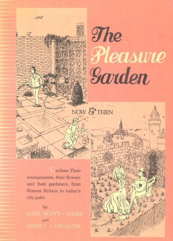 9780876451090: The Pleasure Garden: An Illustrated History of British Gardening