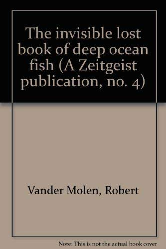 9780876490174: The invisible lost book of deep ocean fish (A Zeitgeist publication, no. 4)